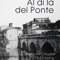 """Copertina del volume """"Al di là del Ponte. Storia del Circolo Primo Maggio al Borgo San Giuliano"""" a cura di Giuliano Ghirardelli e Mario Pasquinelli (Garattoni, 2013)"""