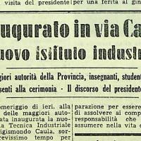 Inaugurato il nuovo Istituto tecnico industriale Fermi  [L'unità, 14 novembre 1957]