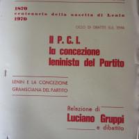 """Archivio PCI Forlì, presso ISTORECO FC, Serie """"Commissione culturale"""", b. 3, Fasc. 1.- Frontespizio della copia dattiloscritta della relazione di Luciano Gruppi su """"Lenin e la concezione gramsciana del Partito"""", parte del ciclo di dibattiti sul tema """"Il P.C.I e la concezione lenista del Partito"""" tenutisi alla Taverna Verde nel gennaio 1970"""