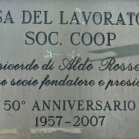 2007. San Giovanni in Marignano. Targa apposta in occasione del 50° anniversario della realizzazione della Casa del Popolo da parte di Aldo Rossetti
